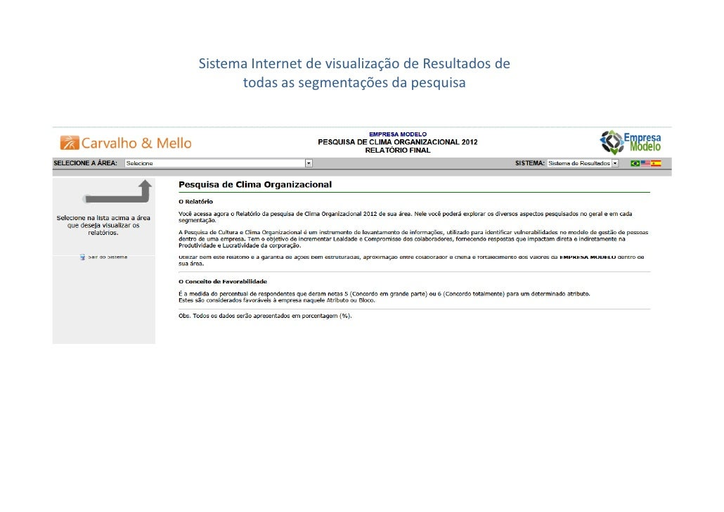 Sistema Internet de visualização de Resultados de      todas as segmentações da pesquisa