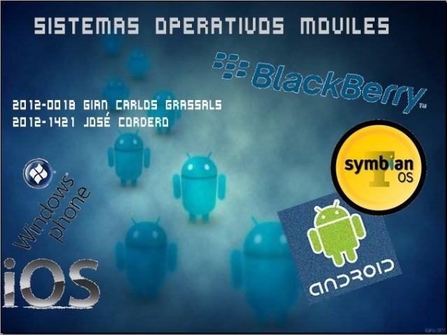 Definición•Un sistema operativo móvil o SO móvil es unsistema operativo que controla un dispositivo móvilal igual que las ...