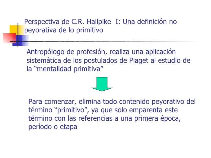 Sistemas cognitivos-ppt-5-hallpike Slide 2
