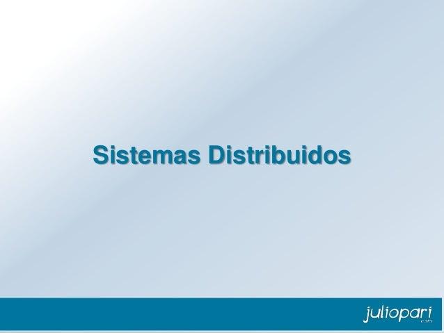 Java Web Application Developer Sistemas Distribuidos Capítulo 1: Contexto de las aplicaciones Web  División de Alta Tecnol...