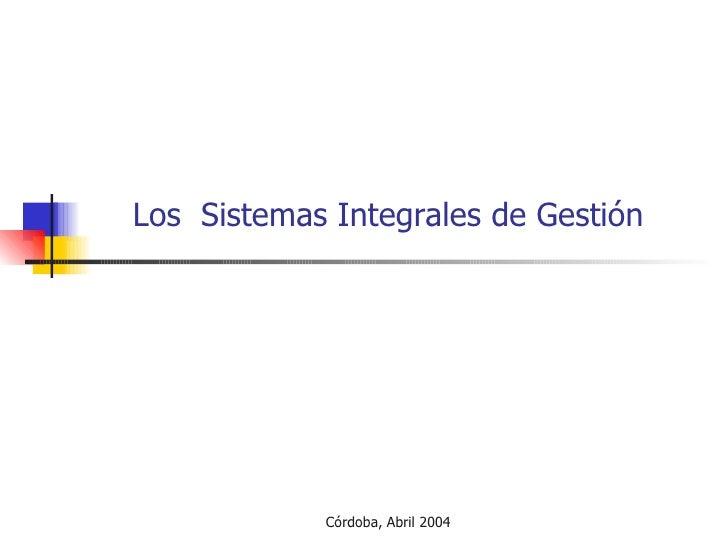 Los  Sistemas Integrales de Gestión