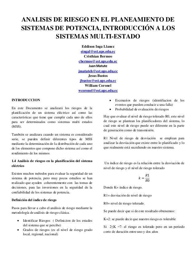 ANALISIS DE RIESGO EN EL PLANEAMIENTO DE SISTEMAS DE POTENCIA, INTRODUCCIÓN A LOS SISTEMAS MULTI-ESTADO Eddison Inga Llane...