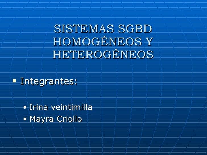 <ul><li>Integrantes: </li></ul><ul><ul><li>Irina veintimilla </li></ul></ul><ul><ul><li>Mayra Criollo </li></ul></ul>SISTE...