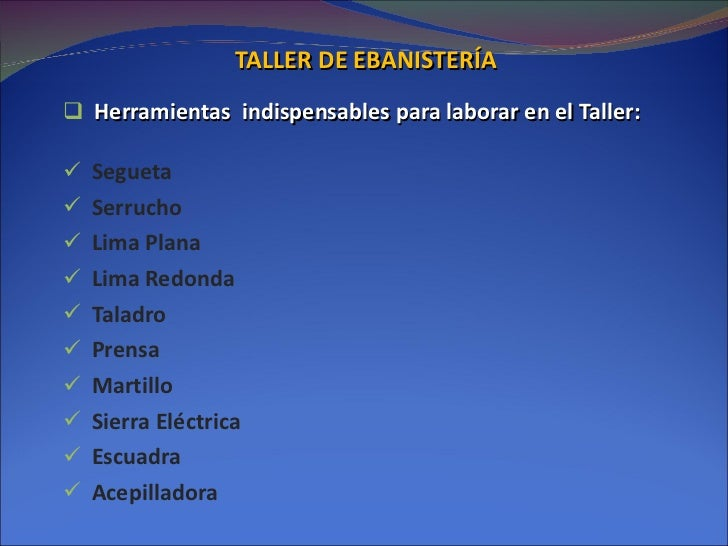 Sistemas taller ebanisteria 1 for Taller de ebanisteria