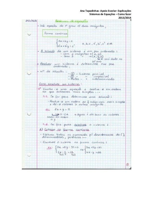 Ana Tapadinhas- Apoio Escolar- Explicações Sistemas de Equações – Como fazer 2013/2014
