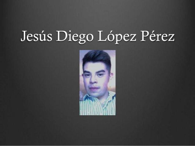 Jesús Diego López Pérez