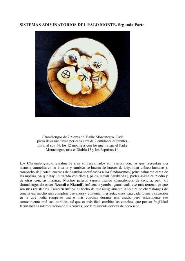 SISTEMAS ADIVINATORIOS DEL PALO MONTE. Segunda Parte Chamalongos de 7 piezas del Padre Montenegro. Cada pieza lleva una fi...