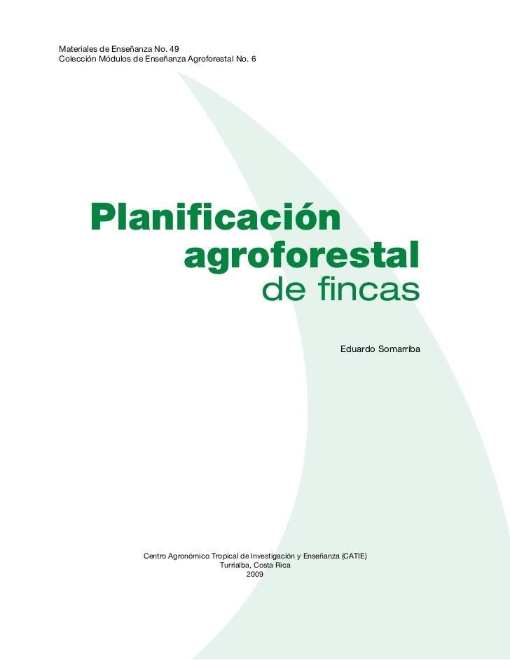 CATIE (Centro Agronómico Tropical de Investigación y Enseñanza) es un centro regional dedicado a lainvestigación y la ense...
