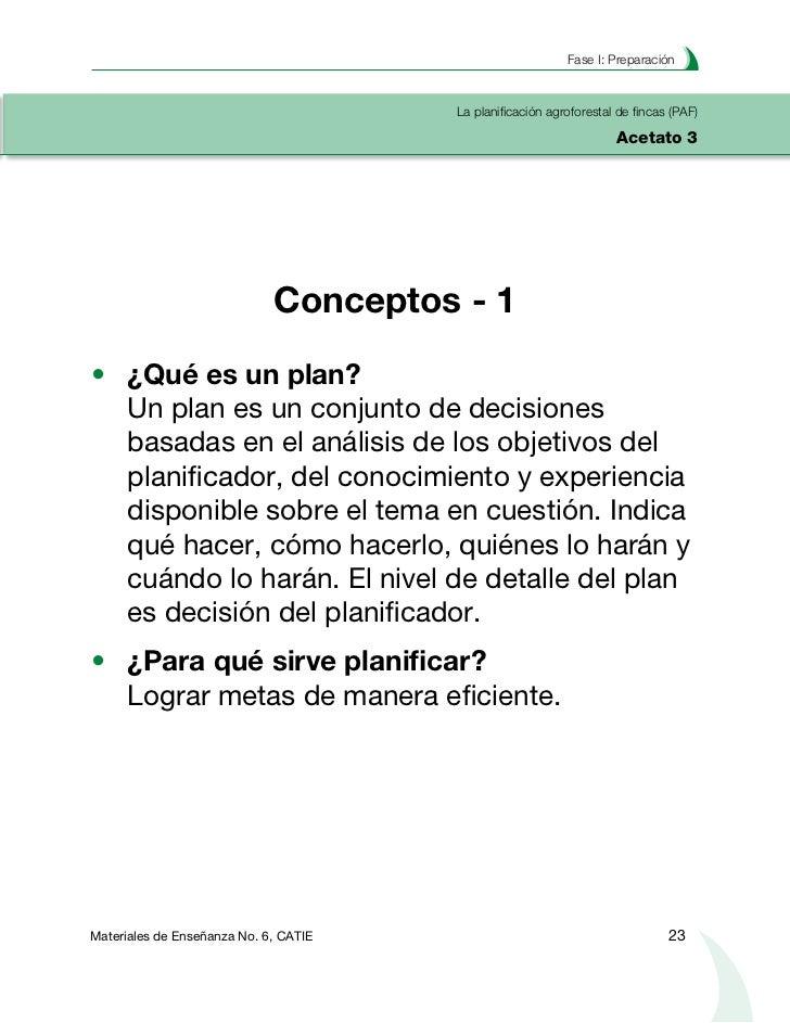 Planificación agroforestal de fincasLa planificación agroforestal de fincas (PAF)Acetato 4                                ...