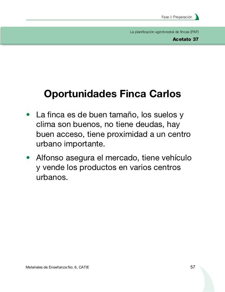 Planificación agroforestal de fincasLa planificación agroforestal de fincas (PAF)Acetato 38               Diagnóstico econ...