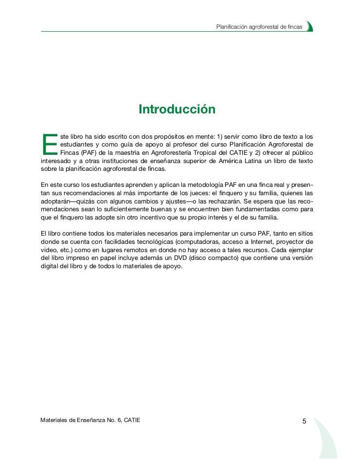 Planificación agroforestal de fincas              ¿Cómo está organizado este libro?E       l libro tiene como columna vert...
