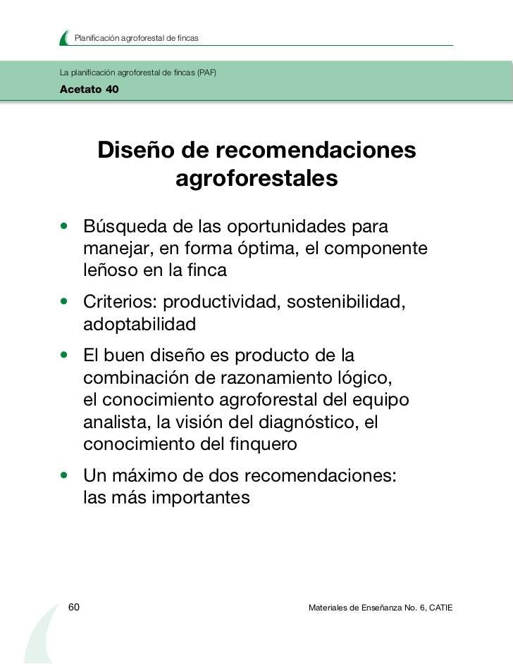 Fase I: Preparación                                       La planificación agroforestal de fincas (PAF)                   ...