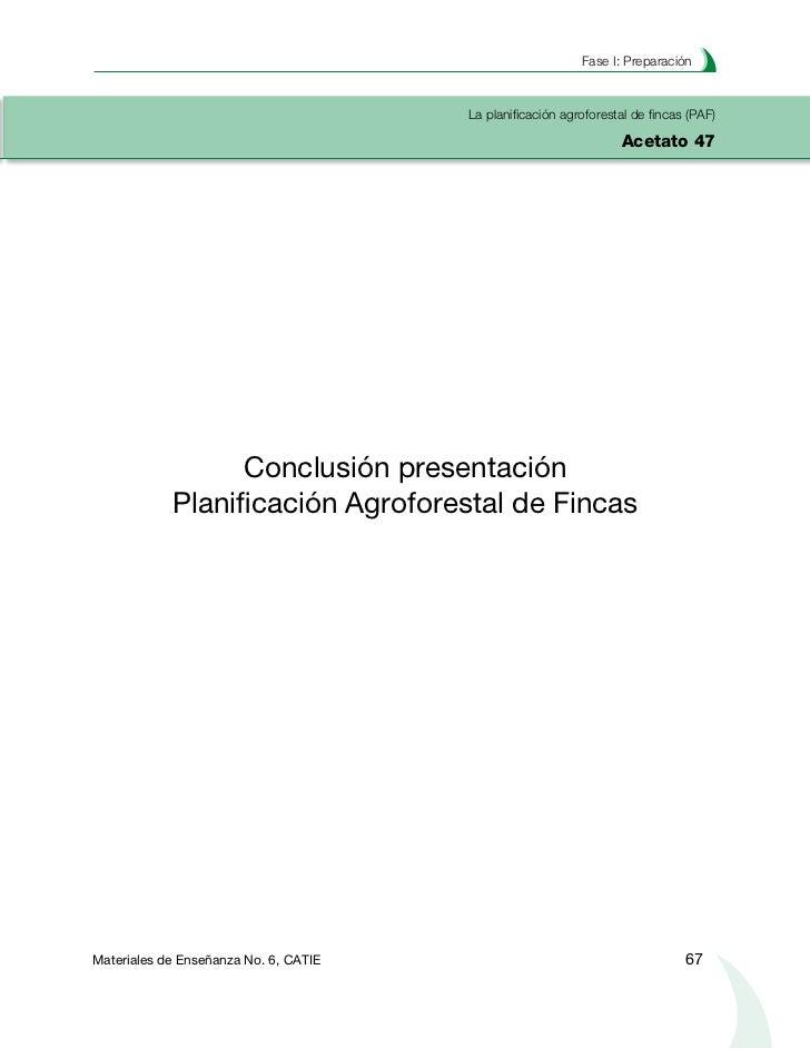 Planificación agroforestal de fincasNotas 68                                      Materiales de Enseñanza No. 6, CATIE
