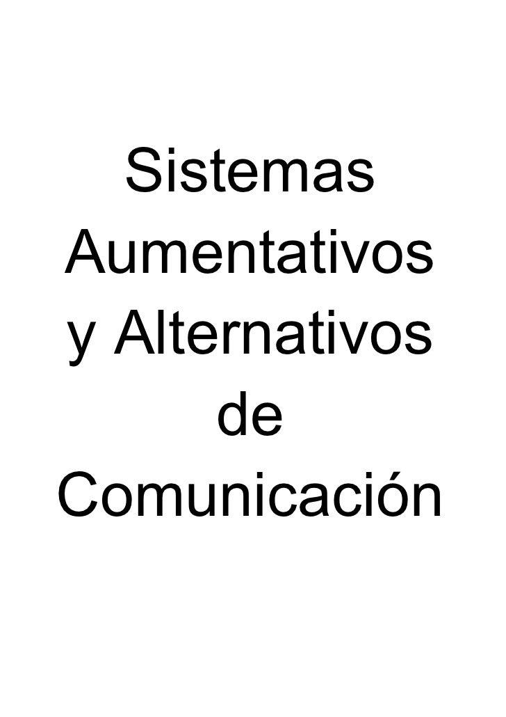 SistemasAumentativosy Alternativos      deComunicación