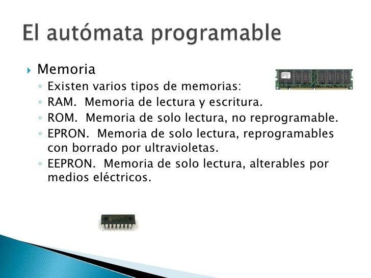 Memoria<br />Existen varios tipos de memorias:<br />RAM. Memoria de lectura y escritura. <br />ROM. Memoria de solo lect...