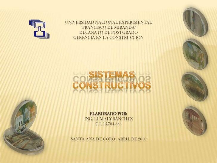 """UNIVERSIDAD NACIONAL EXPERIMENTAL""""FRANCISCO DE MIRANDA""""DECANATO DE POSTGRADOGERENCIA EN LA CONSTRUCCIÓNELABORADO POR:ING. ..."""