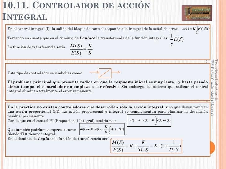 10.11. CONTROLADOR DE ACCIÓNINTEGRAL                                                                                      ...
