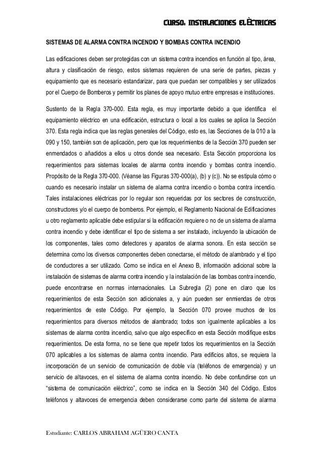 CURSO: INSTALACIONES ELÈCTRICAS Estudiante: CARLOS ABRAHAM AGÜERO CANTA SISTEMAS DE ALARMA CONTRA INCENDIO Y BOMBAS CONTRA...