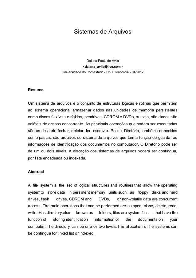 Sistemas de Arquivos                                     Daiana Paula de Ávila                                  <daiana_av...