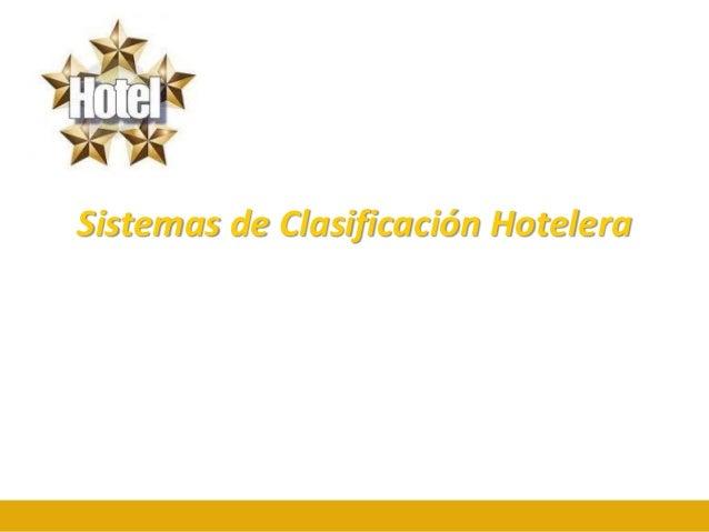 Sistemas de Clasificación Hotelera