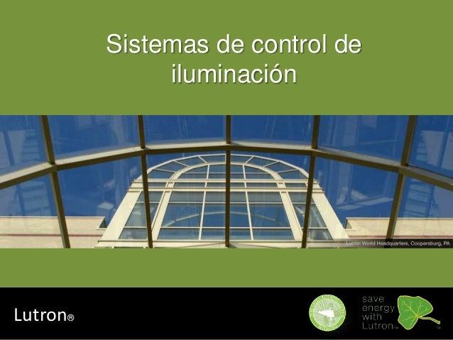 Sistemas de control de iluminaci n for Control de iluminacion domotica