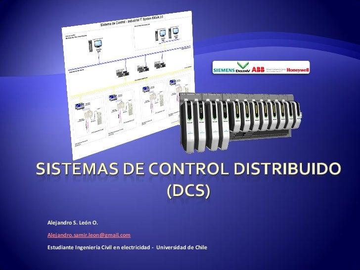 Alejandro S. León O.Alejandro.samir.leon@gmail.comEstudiante Ingeniería Civil en electricidad - Universidad de Chile