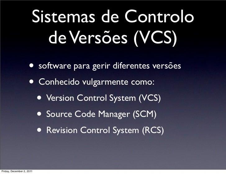 Sistemas de Controlo de Versões Slide 3