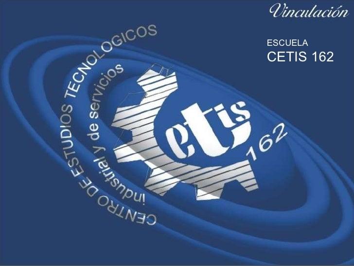 ESCUELA  CETIS 162