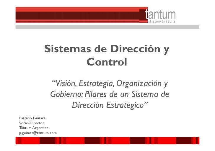 """Sistemas de Dirección y                    Control                """"Visión, Estrategia, Organización y                Gobie..."""