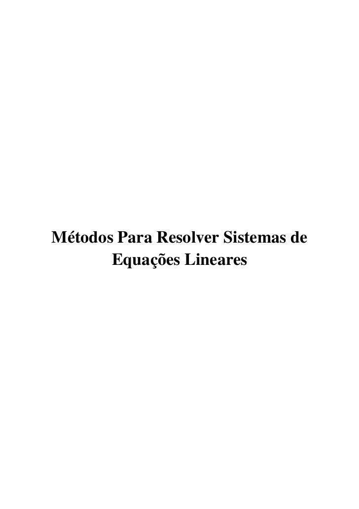 1Métodos Para Resolver Sistemas de       Equações Lineares