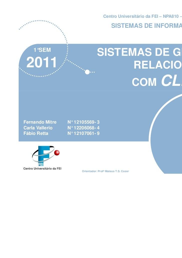 Centro Universitário da FEI – NPA810 – Turma 050                                           SISTEMAS DE INFORMAÇÃO    1°SEM...