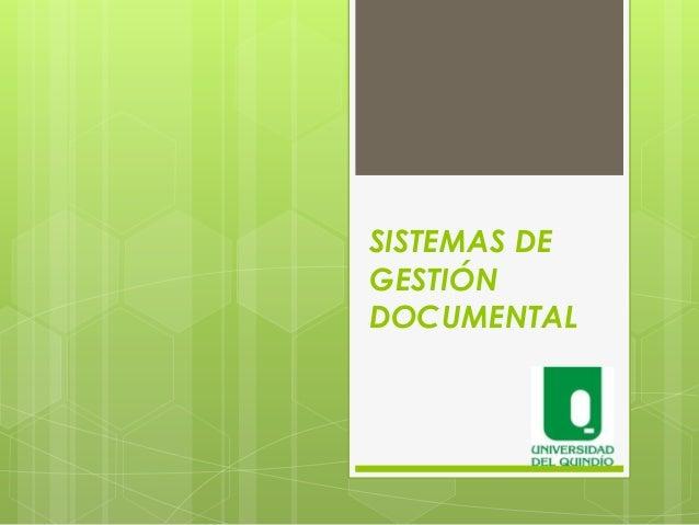 SISTEMAS DE GESTIÓN DOCUMENTAL