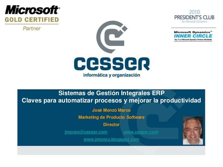Sistemas de Gestión Integrales ERPClaves para automatizar procesos y mejorar la productividad                         José...