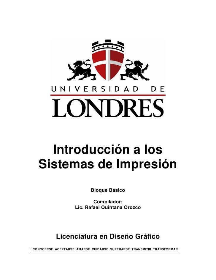Introducción a los   Sistemas de Impresión                            Bloque Básico                             Compilador...