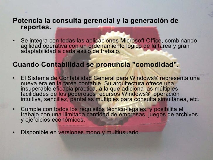 <ul><li>Potencia la consulta gerencial y la generación de reportes. </li></ul><ul><li>Se integra con todas las aplicacione...