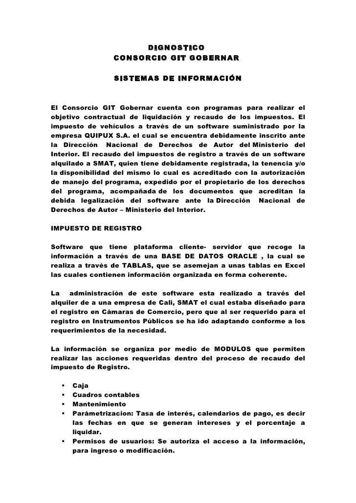 DIGNOSTICO                 CONSORCIO GIT GOBERNAR                 SISTEMAS DE INFORMACIÓNEl Consorcio GIT Gobernar cuenta ...