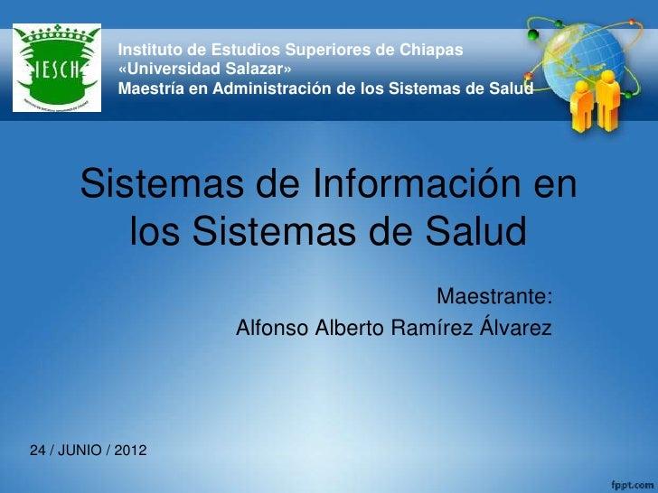 Instituto de Estudios Superiores de Chiapas            «Universidad Salazar»            Maestría en Administración de los ...