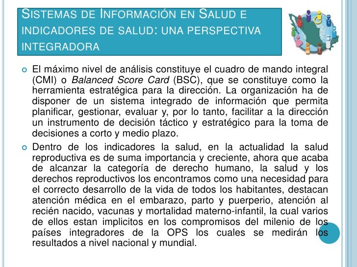 SISTEMAS DE INFORMACIÓN EN SALUD EINDICADORES DE SALUD: UNA PERSPECTIVAINTEGRADORA   El máximo nivel de análisis constitu...