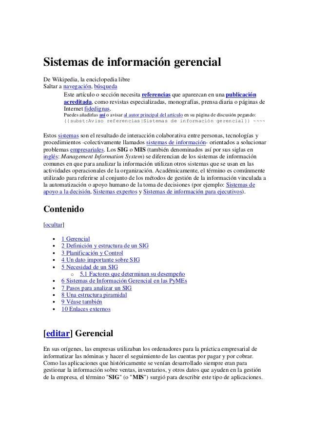 Sistemas de información gerencial De Wikipedia, la enciclopedia libre Saltar a navegación, búsqueda Este artículo o secció...