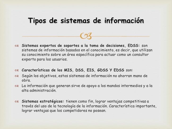 Tipos de sistemas de información                                     Sistemas expertos de soportes a la toma de decision...