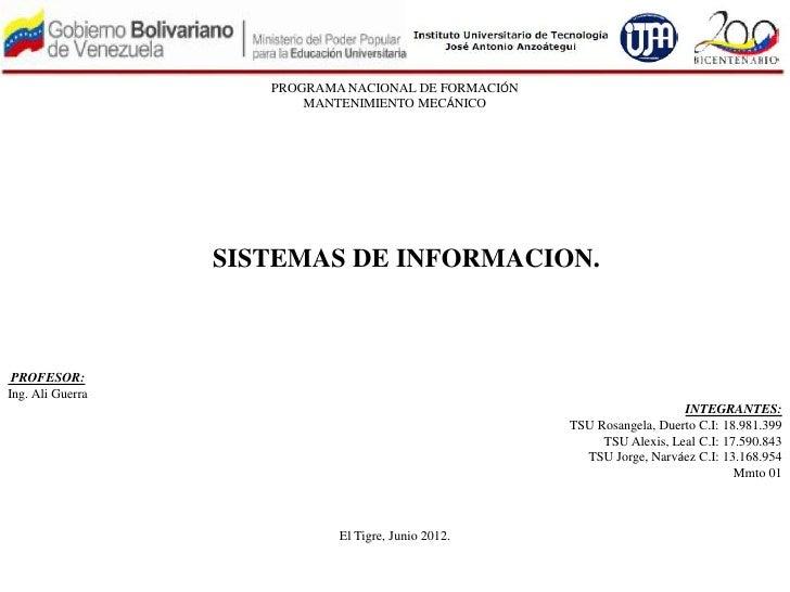 PROGRAMA NACIONAL DE FORMACIÓN                         MANTENIMIENTO MECÁNICO                  SISTEMAS DE INFORMACION. PR...