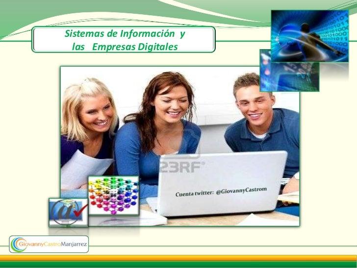 Sistemas de Información y  las Empresas Digitales