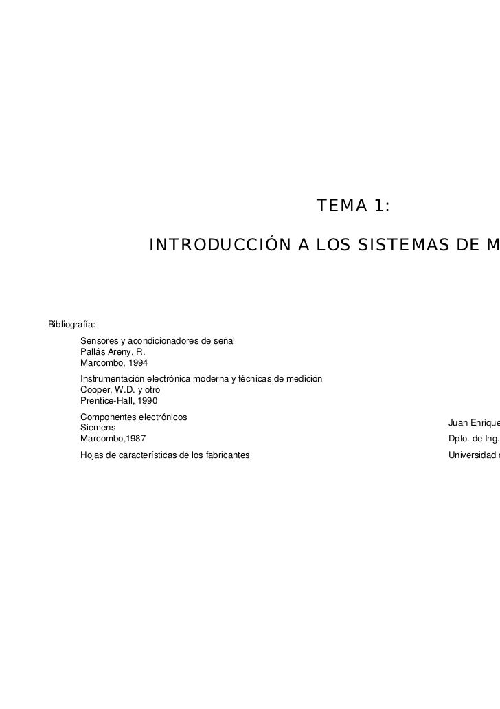 TEMA 1:                         INTRODUCCIÓN A LOS SISTEMAS DE MEDIDABibliografía:        Sensores y acondicionadores de s...