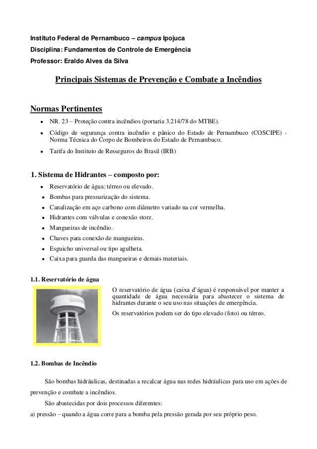 Instituto Federal de Pernambuco – campus IpojucaDisciplina: Fundamentos de Controle de EmergênciaProfessor: Eraldo Alves d...