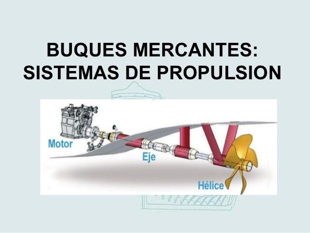 Buques: Sistemas de propulsión mecánica