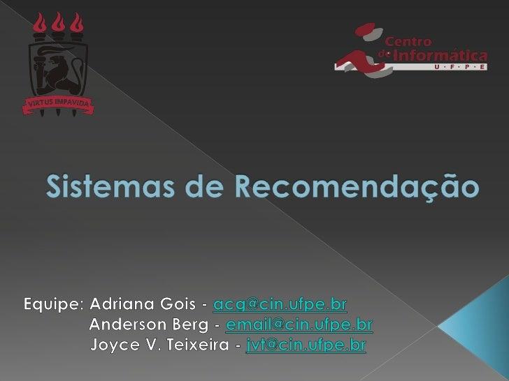    Introdução   Sistemas de Recuperação   Coleta de Informações     Coleta explícita de informações     Coleta implíc...