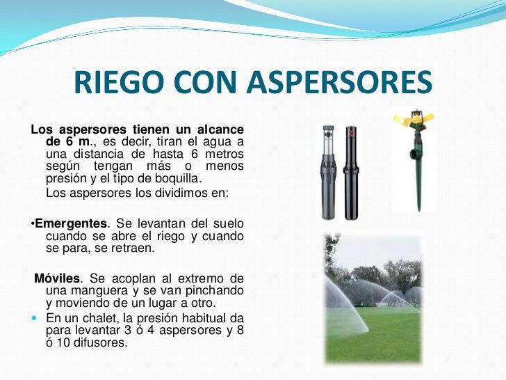 Sistemas y o tipos de riego for Aspersores para riego
