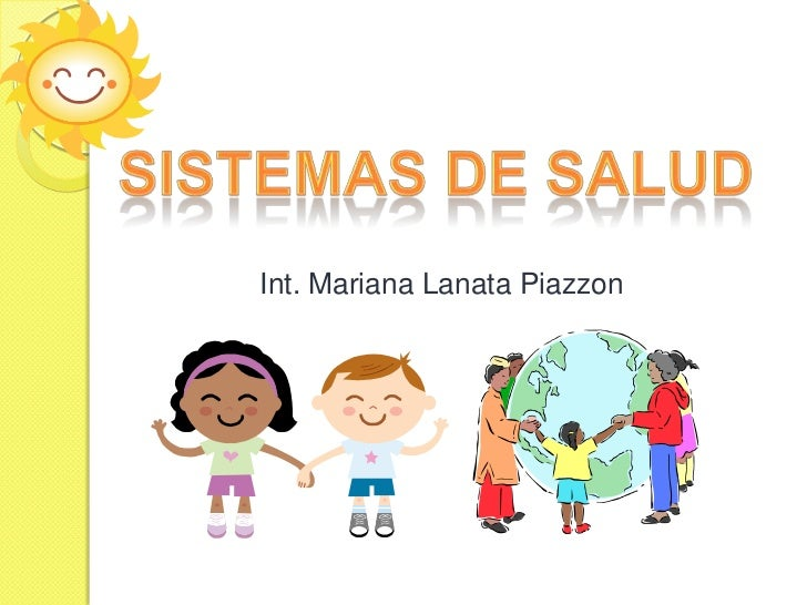 Sistemas de salud<br />Int. Mariana LanataPiazzon<br />