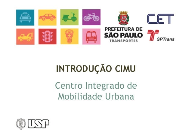 INTRODUÇÃO CIMU  Centro Integrado de  Mobilidade Urbana