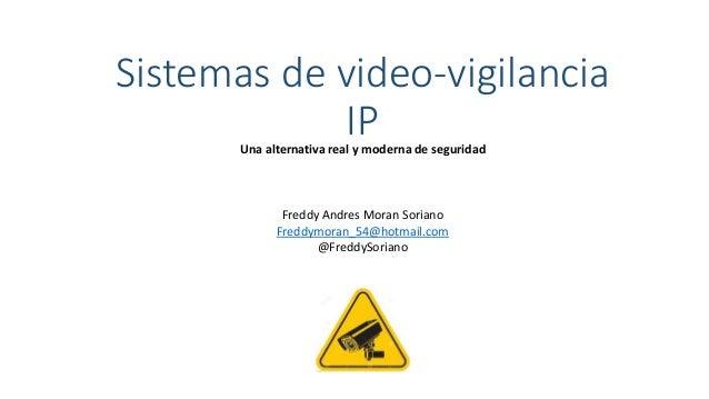 Sistemas de video vigilancia ip - Sistemas de videovigilancia ...